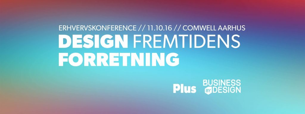 Konference: Design fremtidens forretning