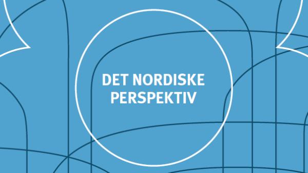 det nordiske perspektiv